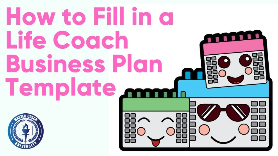 How to Fill in a Life Coach Business Plan Template