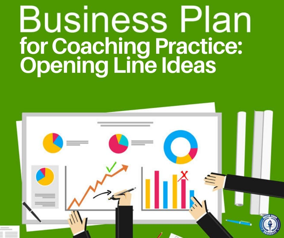 Business Plan for Coaching Practice: Opening Line Ideas