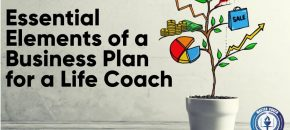 Essential Elements of a Business Plan for a Life Coach