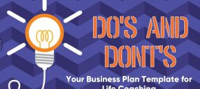 Business Plan Template for Life Coaching – Do's & Don'ts