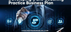 Life Coaching Practice Business Plan Basics