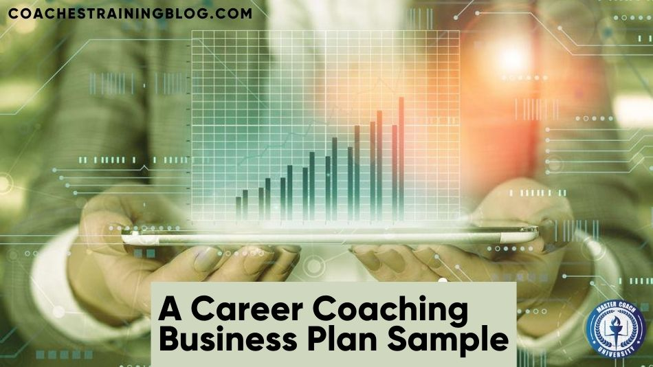 A Career Coaching Business Plan Sample