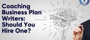 Coaching Business Plan Writers: Should You Hire One?