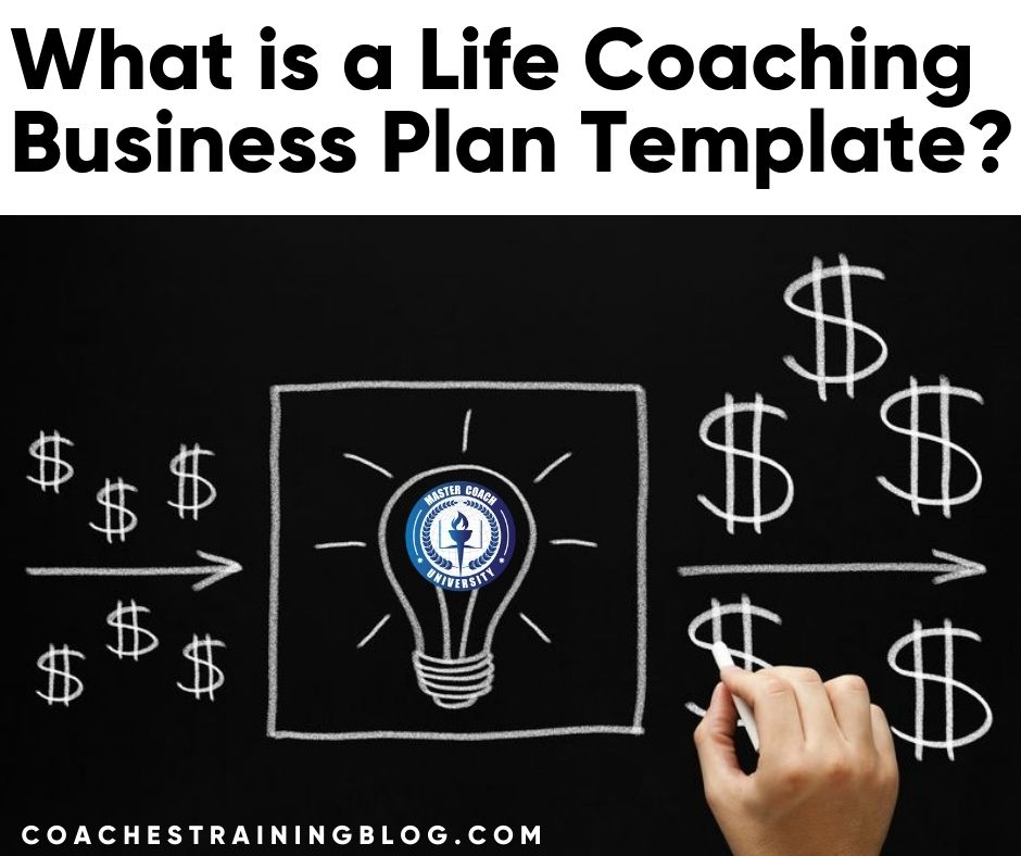 What is a Life Coaching Business Plan Template?