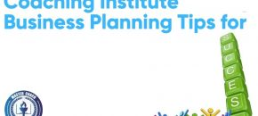 Coaching Institute Business Planning Tips for Success