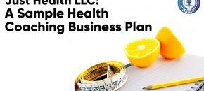 Just Health LLC: A Sample Health Coaching Business Plan