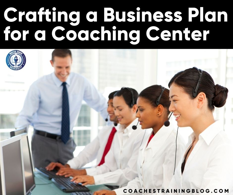 Crafting a Business Plan for a Coaching Center