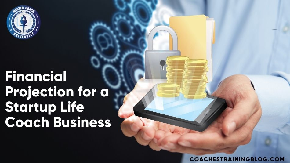 Where Can You Find a Financial Projection for a Startup Life Coach Business?